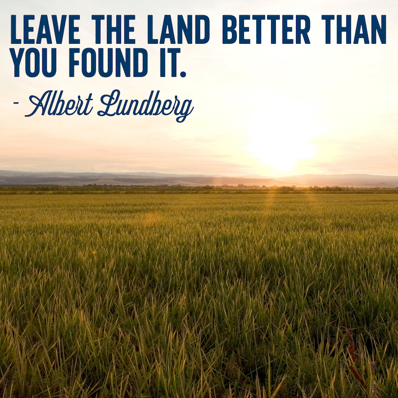"Sunset over a rice field with on-image copy that reads: ""Leave the land better than you found it."" -Albert Lundberg"